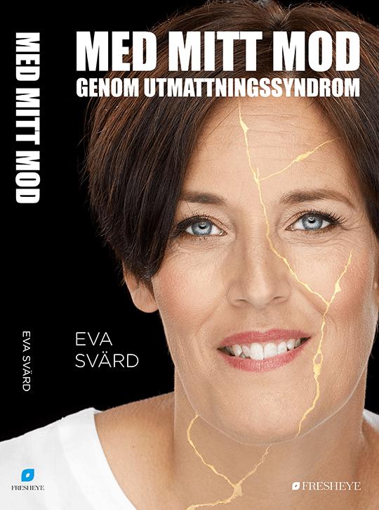 Med mitt mod bokomslag av Eva Svärd